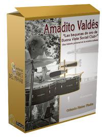 """Amadito Valdes """"las baquetas de oro de Buenavista Social Club"""