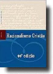 Livro Racionalismo Cristão – 44ª edição
