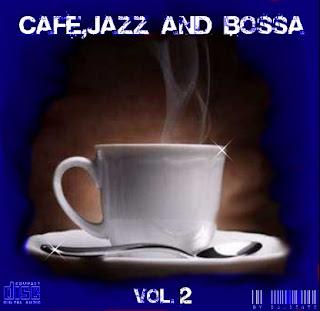 CAFÉ,JAZZ AND BOSSA VOL.2 by DJ.DENTE (2010)