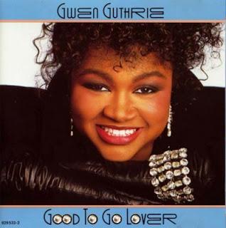 GWEN GUTHRIE - GOOD TO GO LOVER (1986)
