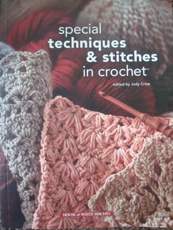 GoCrochet: Book Review: Special Techniques & Stitches in Crochet