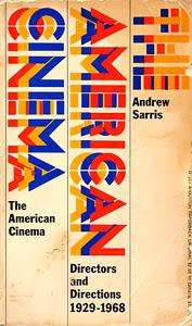 Andrew Sarris The American Cinema