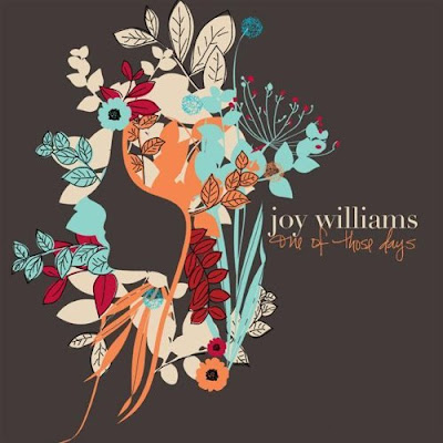 Joy Williams One of Those Days