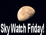 Sky Watch Friday Started Here