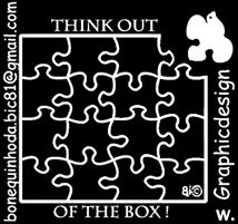 THINK OUT OF THE BOX !