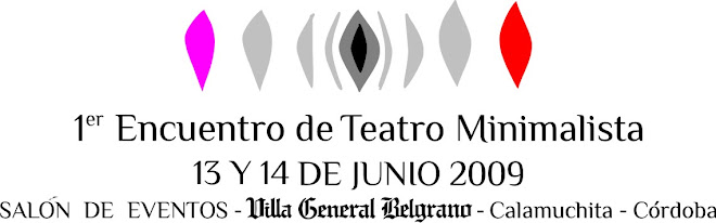 1er ENCUENTRO DE TEATRO MINIMALISTA