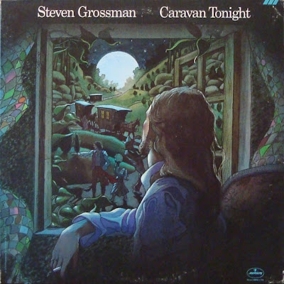 Steven Grossman - Caravan Tonight (Mercury, SRM-1-702), 1974