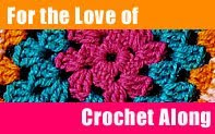 For the Love of Crochet Along