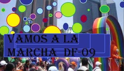 VAMOS A LA MARCHA AL DF-09
