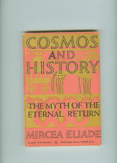 COSMOS & HISTORY THE MYTH OF THE ETERNAL RETURN