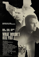 What Doesn't Kill You movie