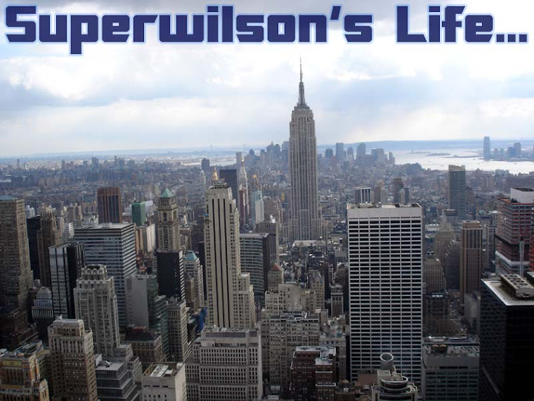 Superwilson's Blogs... Life's Living...