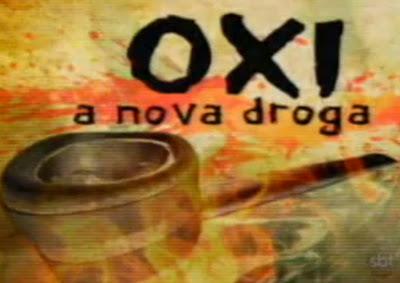 OXI - Uma nova droga pior que o crack