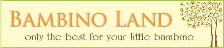 Bambino Land Blog
