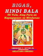 Bigas, Hindi Bala