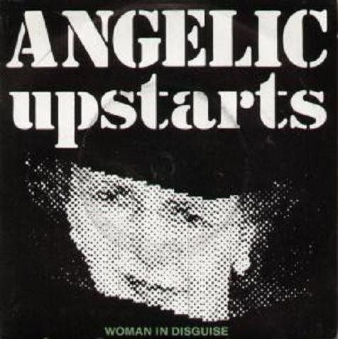 Angelic Upstarts Never Say Die We Defy You