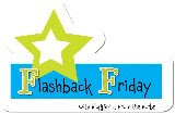 Join Flashback Friday!