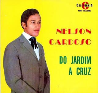Nelson Cardoso - Do Jardim à Cruz