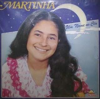 Martinha - Um nome no C�u