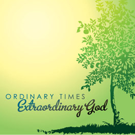 phat catholic apologetics: What Is Ordinary Time?