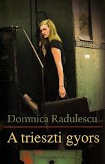 Domnica Radulescu: A trieszti gyors