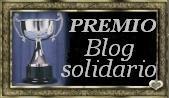 """Mi primer premio al !!""""Blog Solidario""""!!"""