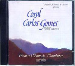 estcdcgcstg Coral Carlos Gomes   Com o som de trombetas (VOZ)