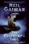 WHAT I'M READING - the graveyard book, by neil gaimen