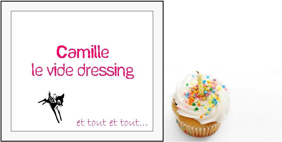 Le Vide Dressing de Camille, et tout et tout...