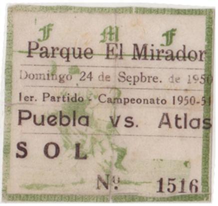 Vista de un boleto del primer partido del club Puebla