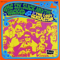 The Lost Generation - The Sly, Slick And The Wicked (1970)