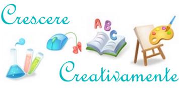 Crescere Creativamente: per bambini e non solo
