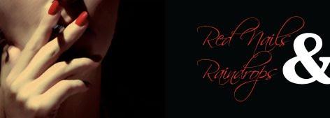 Red Nails & Raindrops