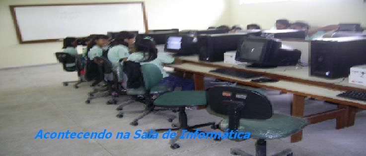 Acontecendo na Sala de Informática