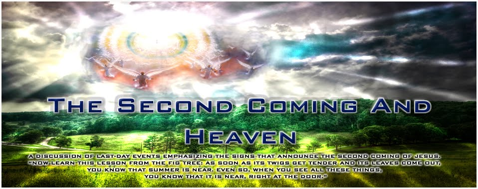 The Second Coming and Heaven