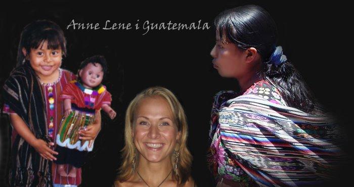 Anne Lene i Guatemala