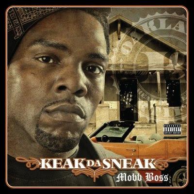 Keak Da Sneak - Mobb Boss (2010)