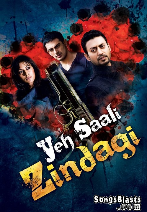 Movie:Yeh Saali Zindagi Color: C Release Date: 04-02-2011. Language: Hindi