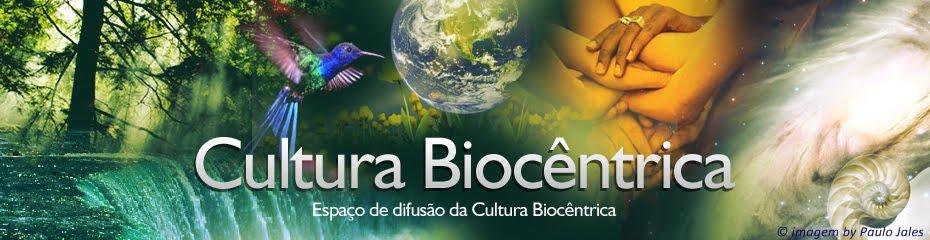 Cultura Biocêntrica