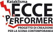 ECCE PERFORMER