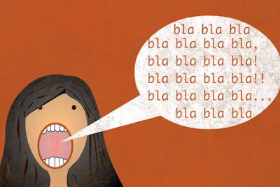 http://2.bp.blogspot.com/_uS_lDcxgAEA/S2OnQLLIWdI/AAAAAAAAAh0/CVjBNIW9O9k/s400/talk+too+much.jpg
