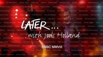 Later... With Jools Holland - sharethefiles.com