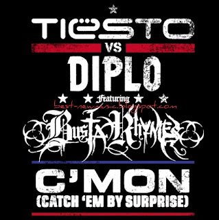 Tiesto vs. Diplo Ft. Busta Rhymes - Cmon (Catch Em By Surprise)