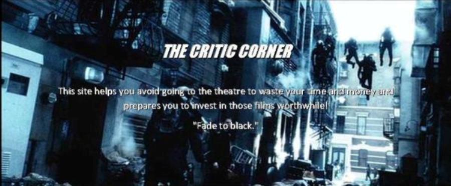 The Critic Corner