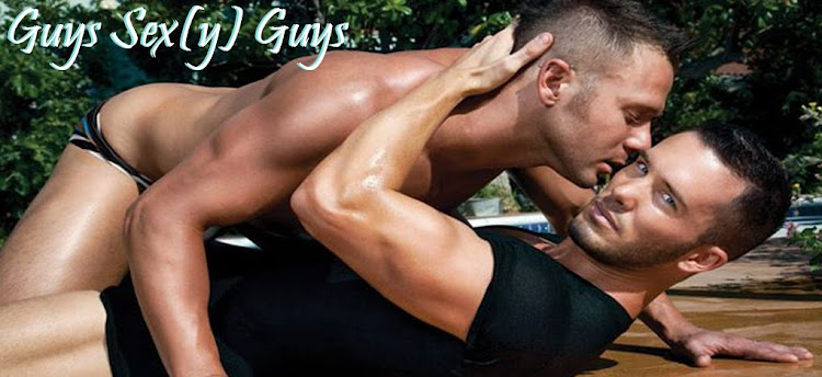 Guys Sex(y) Guys