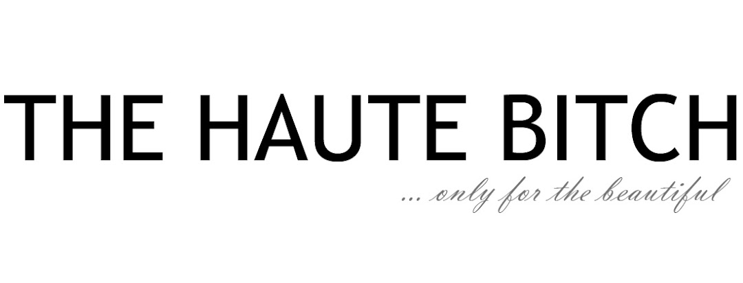 THE HAUTE BITCH