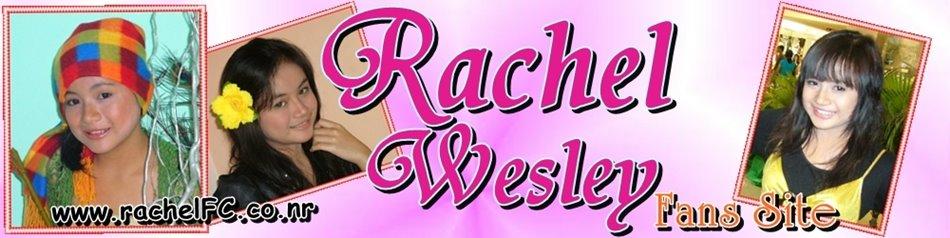 Rachel Wesley Fans Site