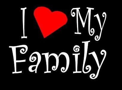Love My Family Pictures I Love My Family And F...