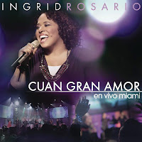 Msica : Ingrid Rosario - Cuan Gran Amor En Vivo Desde Miami