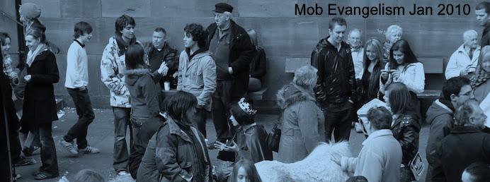 Mob Evangelism